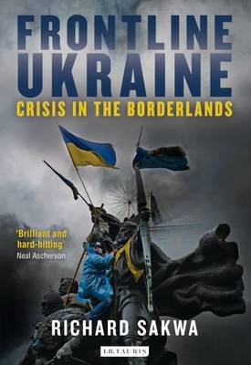 Frontline Ukraine by Richard Sakwa image