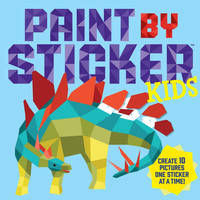 Paint By Sticker Kids by Workman Publishing