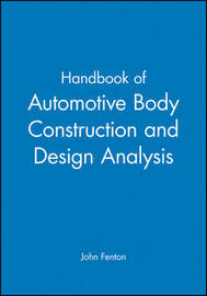 Handbook of Automotive Body Construction and Design Analysis by John Fenton image