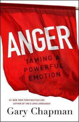 Anger by Gary D. Chapman