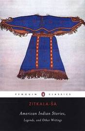 American Indian Stories, Legends and Other Writings by Zitkala-'sa image