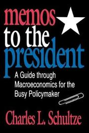 Memos to the President by Charles L Schultze image
