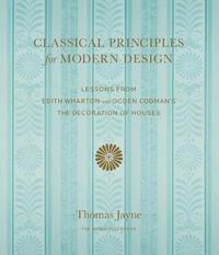Classical Principles For Modern Design by Thomas Jayne image