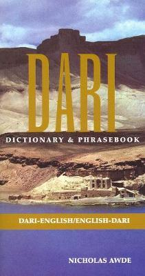 Dari-English / English-Dari Dictionary & Phrasebook by Nicholas Awde