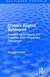 : Crabb's English Synonyms (1916) by George Crabb image