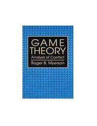 Game Theory by Roger B. Myerson
