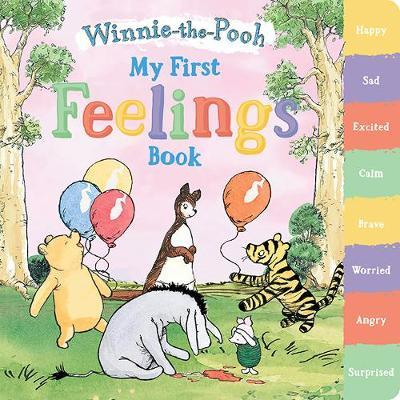 My First Feelings Book by Winnie-The-Pooh