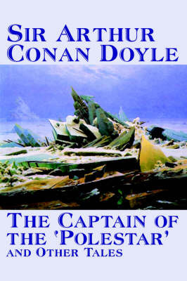 The Captain of the 'Polestar' and Other Tales by Arthur Conan Doyle image