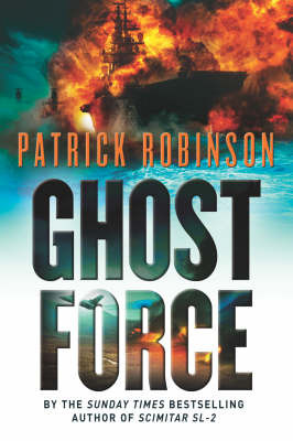Ghost Force by Patrick Robinson image