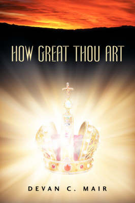 How Great Thou Art by Devan, C Mair image