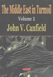 Middle East in Turmoil, Volume 1 by John V. Canfield image