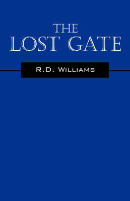 The Lost Gate by R.D. Williams