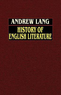 History of English Literature from Beowulf to Swinburne by Andrew Lang image