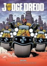 Judge Dredd: Origins by John Wagner
