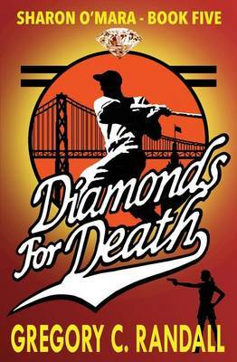 Diamonds for Death by MR Gregory C Randall