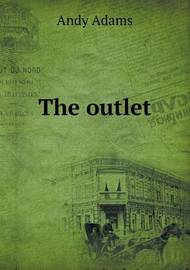 The Outlet by Andy Adams