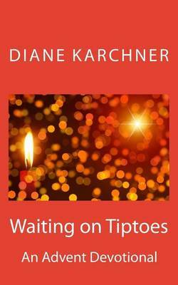 Waiting on Tiptoes by Diane Karchner image