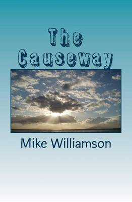 The Causeway by MR Mike Williamson
