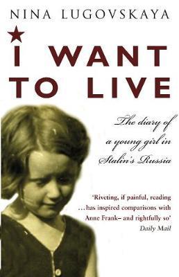 I Want To Live by Nina Lugovskaya