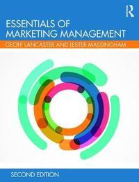 Essentials of Marketing Management by Geoffrey Lancaster