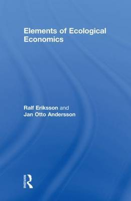 Elements of Ecological Economics by Jan Otto Andersson image