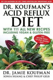 Dr. Koufman's Acid Reflux Diet by Jamie Koufman