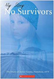 My Story : No Survivors, Hamilton, 1979 by Sharon Holt image