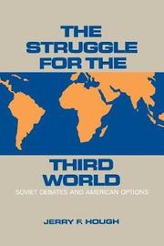 The Struggle for the Third World by Jerry F Hough