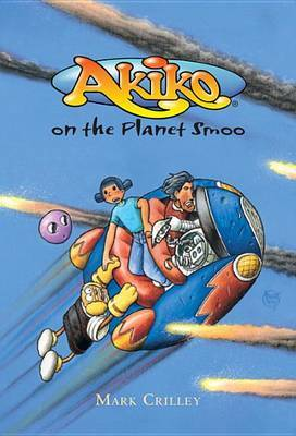 Akiko on the Planet Smoo by Mark Crilley image