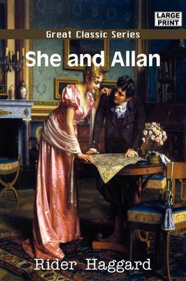 She and Allan by Rider Haggard