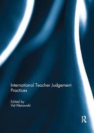 International Teacher Judgement Practices