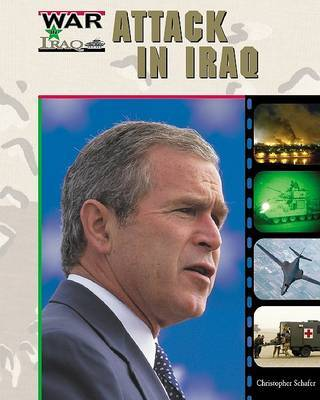 Attack in Iraq by Christopher Schafer
