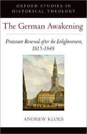 The German Awakening by Andrew Kloes