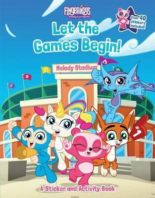 Fingerlings: Let The Games Begin! A Sticker And Activity Book by Brooke Vitale