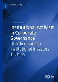 Institutional Activism in Corporate Governance by Wenge Wang