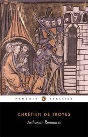 Arthurian Romances by Chretien image