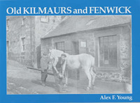 Old Kilmaurs and Fenwick by Alex F. Young image