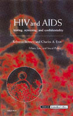 HIV and AIDS, Testing, Screening, and Confidentiality