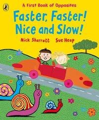 Faster, Faster, Nice and Slow by Sue Heap image
