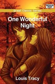 One Wonderful Night by Louis Tracy image