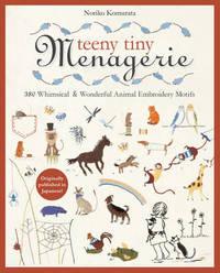 Teeny Tiny Menagerie by Noriko Murata