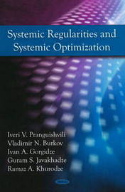 Systemic Regularities & Systemic Optimization by Iveri V. Pranguishvili image