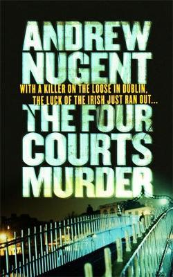 The Four Courts Murder by Andrew Nugent image