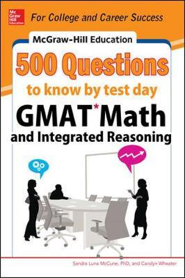 McGraw-Hill Education 500 GMAT Math and Integrated Reasoning Questions to Know by Test Day by Sandra Luna McCune image