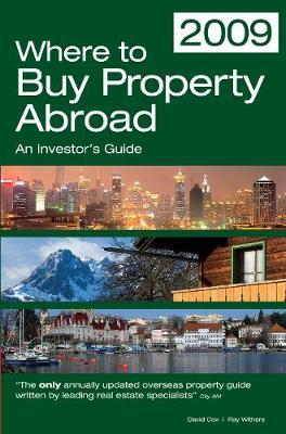 Where to Buy Property Abroad by Ray Withers
