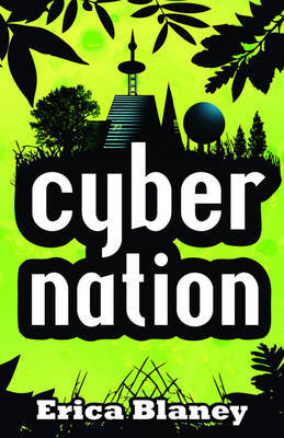 Cybernation by Erica Blaney