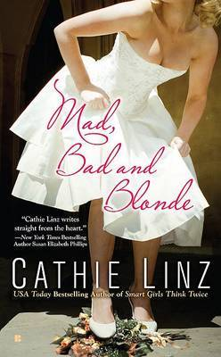 Mad, Bad and Blonde by Cathie Linz image