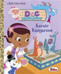 Karate Kangaroos (Disney Junior: Doc McStuffins) by Judy Katschke