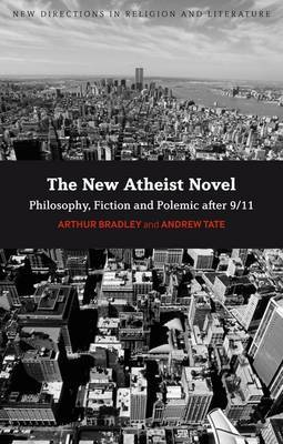 The New Atheist Novel by Arthur Bradley image