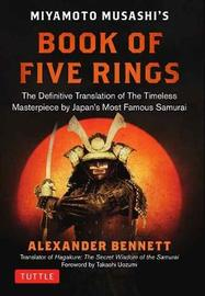 Miyamoto Musashi's Book of Five Rings by A Bennett